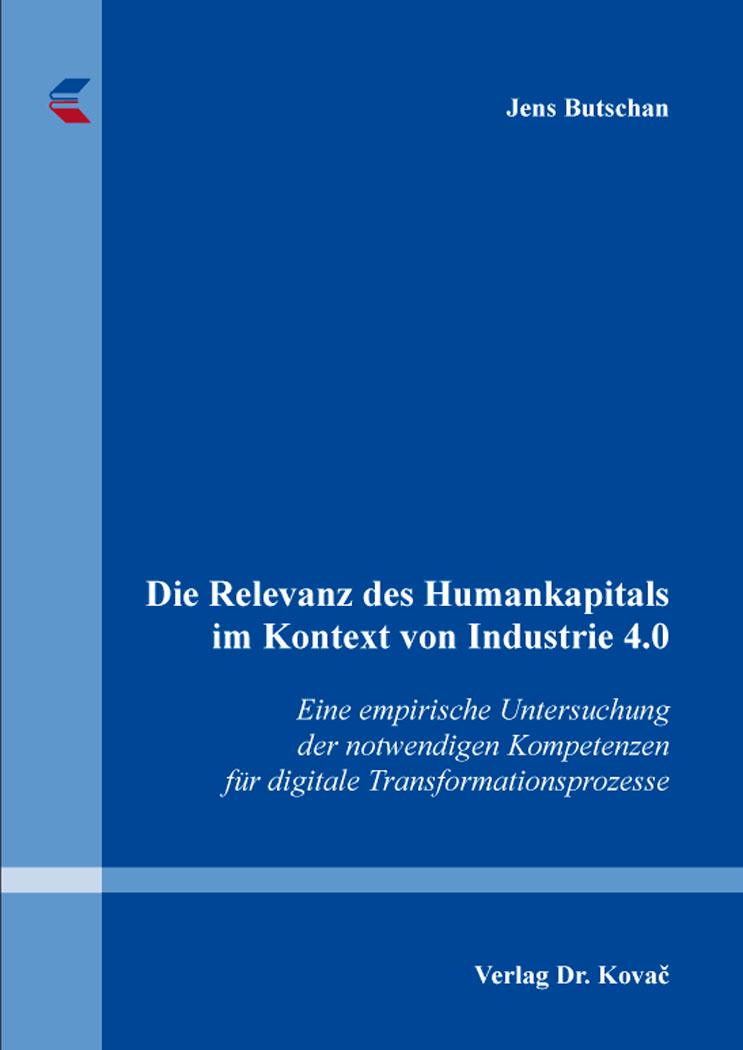 Cover: Die Relevanz des Humankapitals im Kontext von Industrie4.0