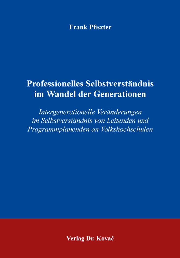 Cover: Professionelles Selbstverständnis im Wandel der Generationen