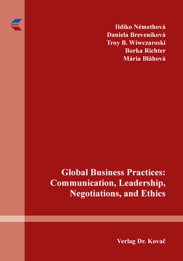 Cover: Global Business Practices: Communication, Leadership, Negotiations, and Ethics