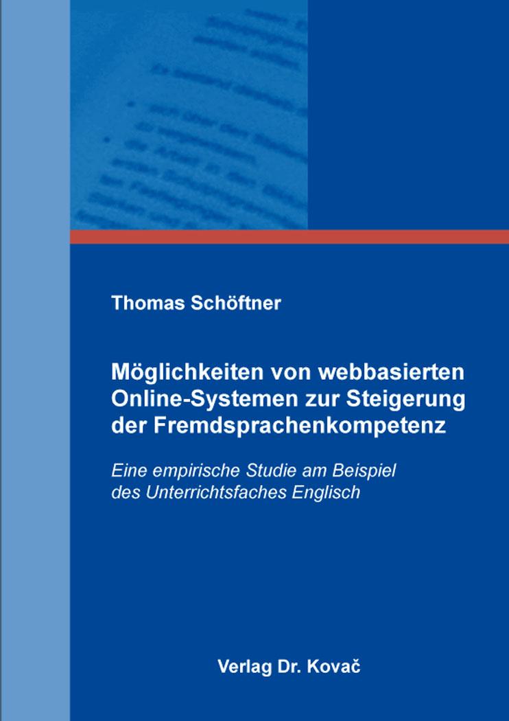 Cover: Möglichkeiten von webbasierten Online-Systemen zur Steigerung der Fremdsprachenkompetenz