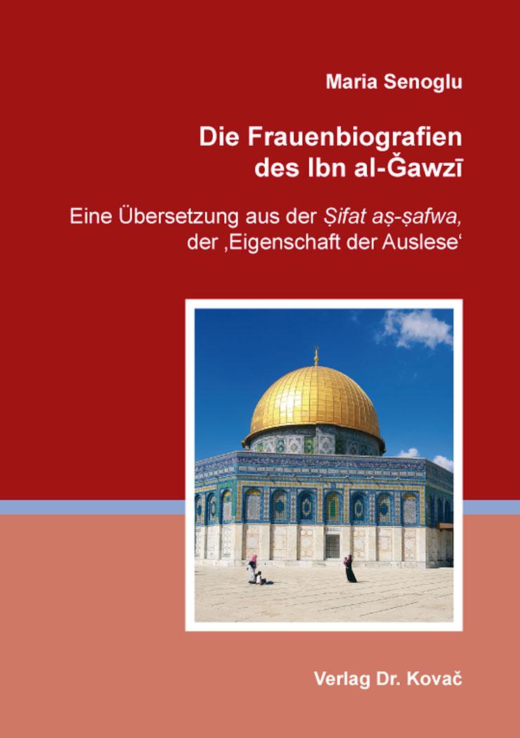 Cover: Die Frauenbiografien des Ibn al-Ǧawzī