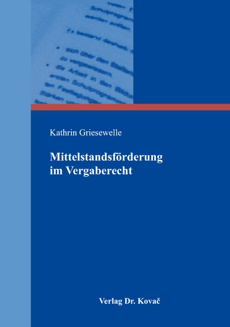 Cover: Mittelstandsförderung im Vergaberecht