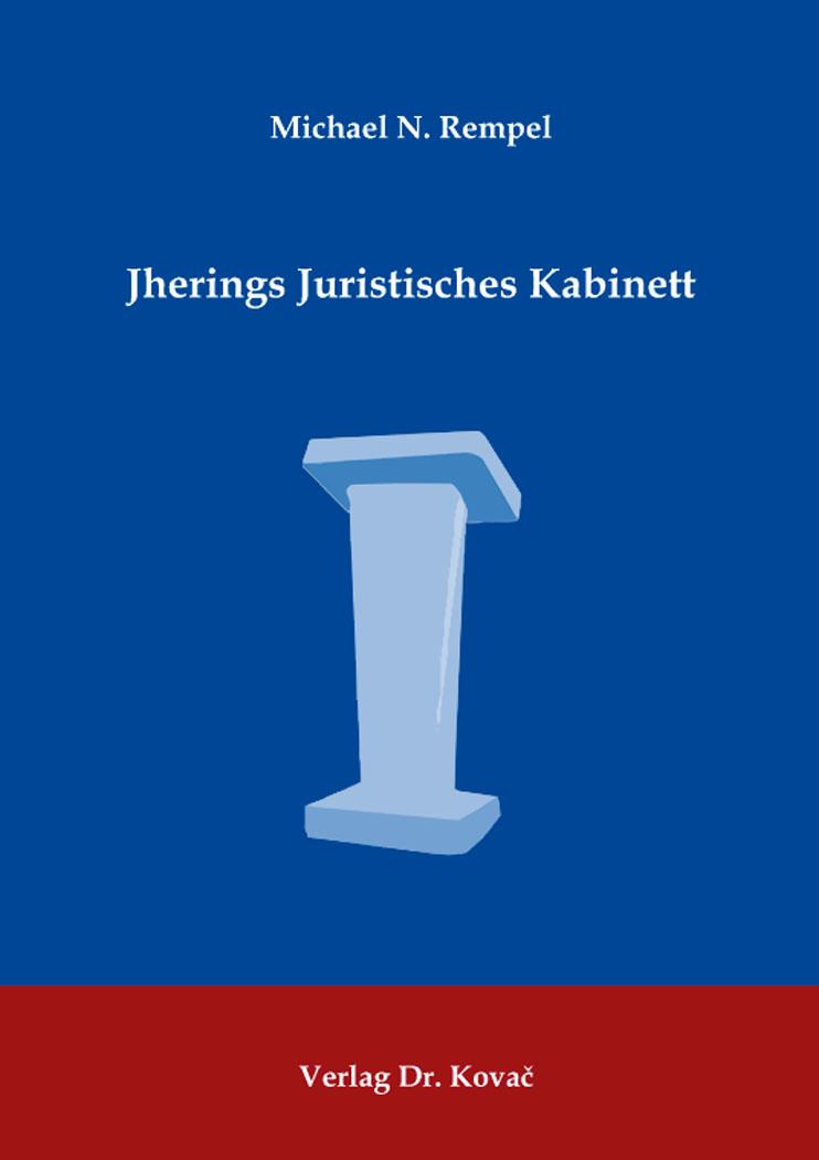 Cover: Jherings Juristisches Kabinett