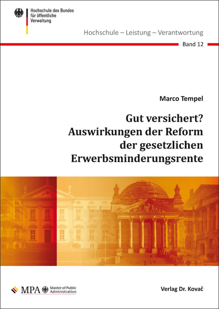 Cover: Gut versichert? Auswirkungen der Reform der gesetzlichen Erwerbsminderungsrente