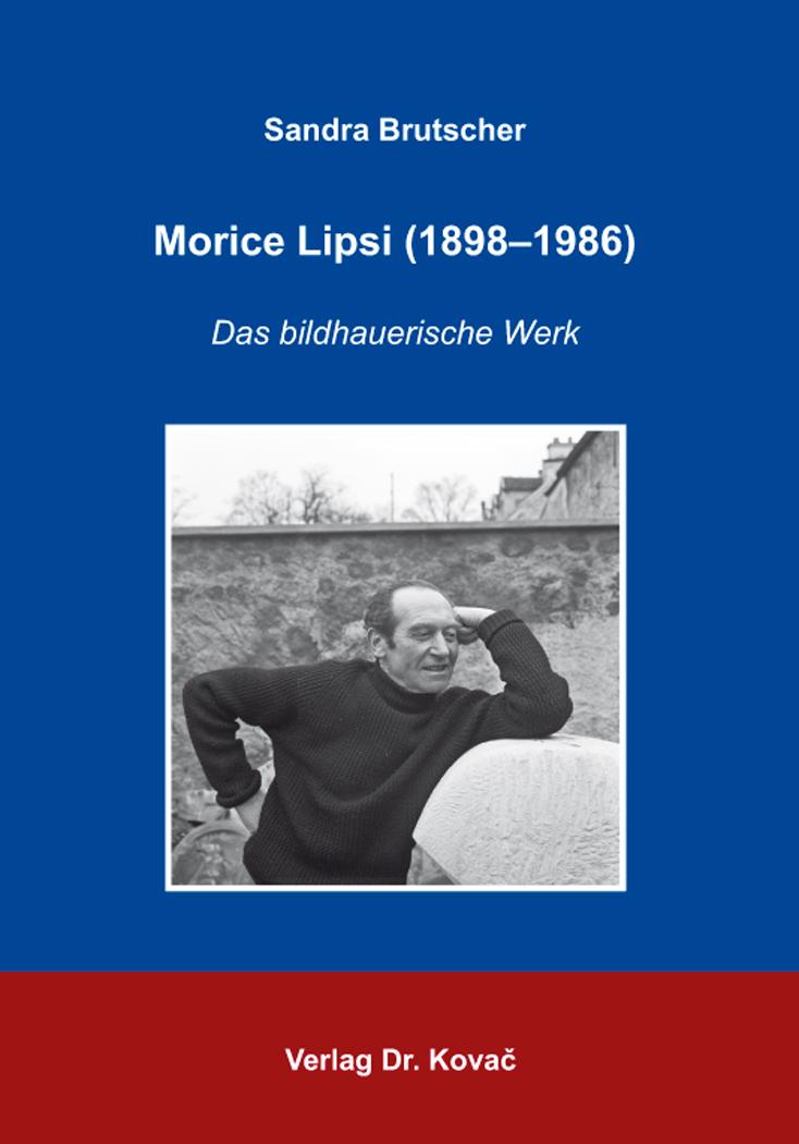 Cover: Morice Lipsi (1898–1986)