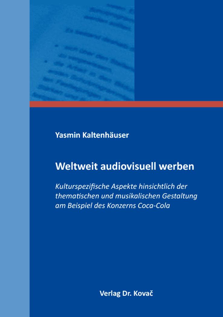 Cover: Weltweit audiovisuell werben