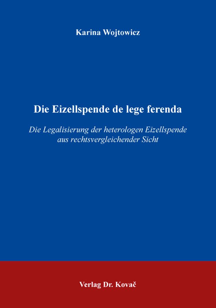 Cover: Die Eizellspende de lege ferenda