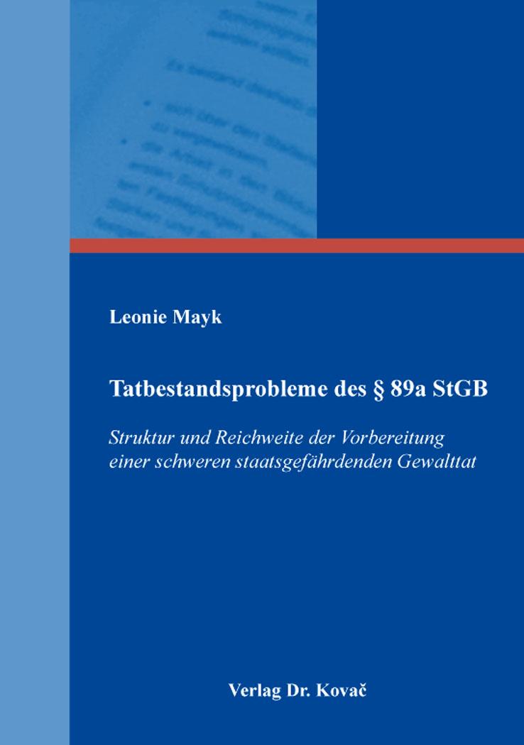 Cover: Tatbestandsprobleme des § 89a StGB