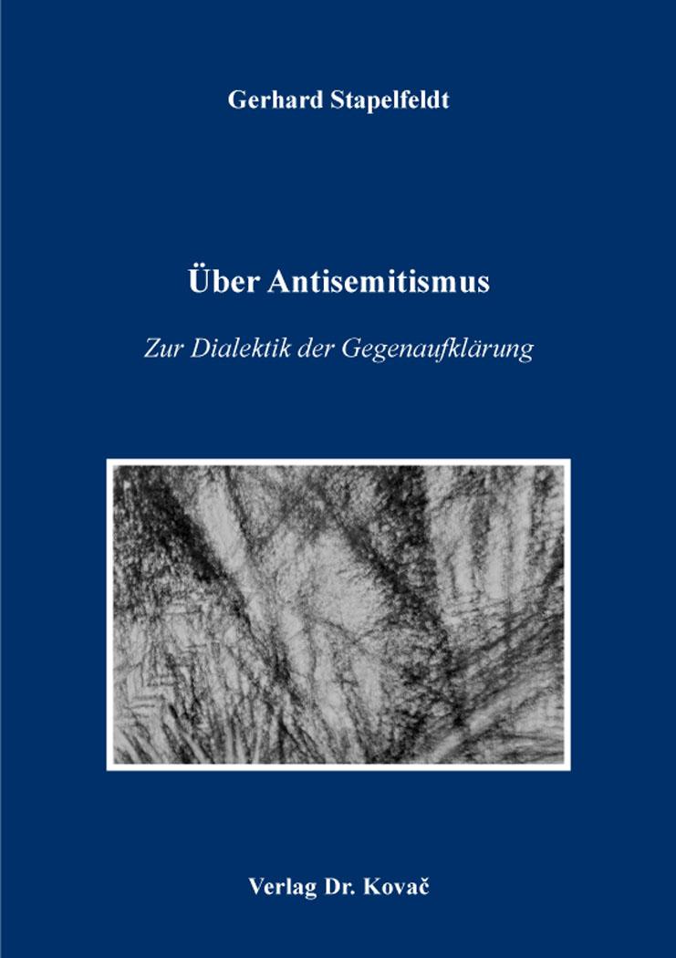 Cover: Über Antisemitismus – Zur Dialektik der Gegenaufklärung