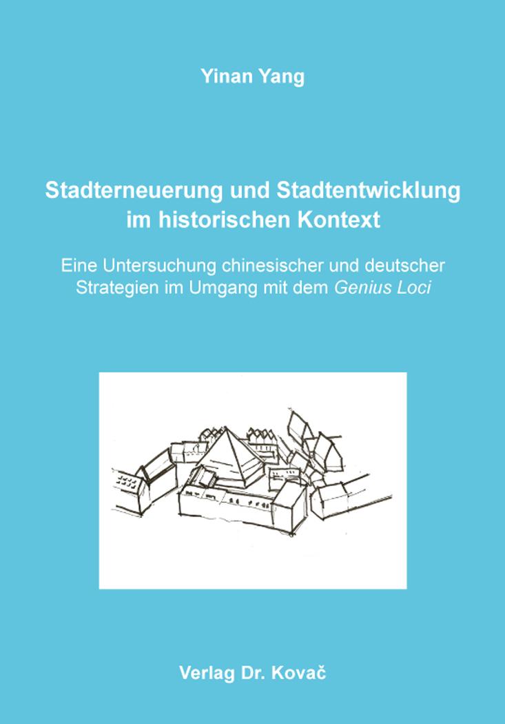 Cover: Stadterneuerung und Stadtentwicklung im historischen Kontext