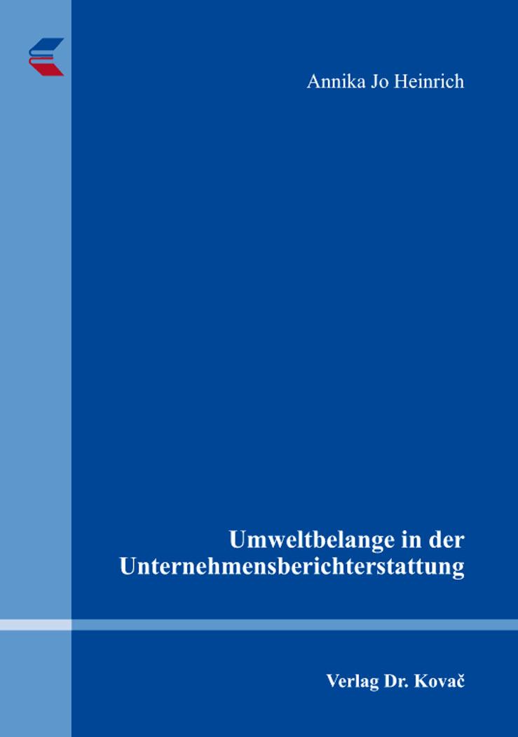 Cover: Umweltbelange in der Unternehmensberichterstattung