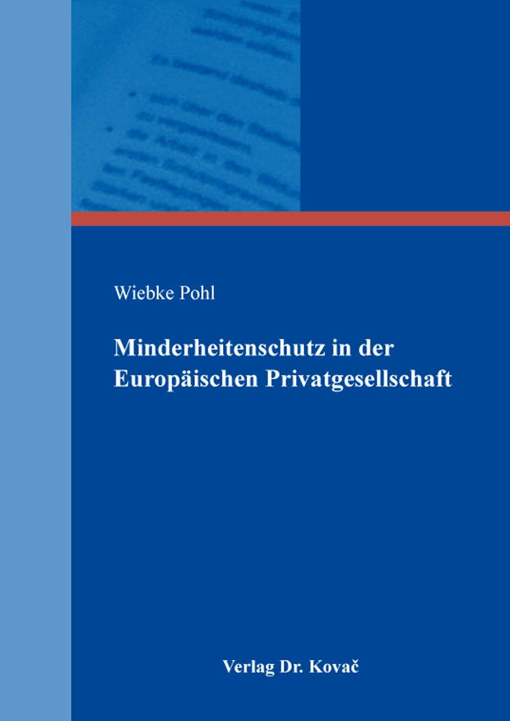 Cover: Minderheitenschutz in der Europäischen Privatgesellschaft