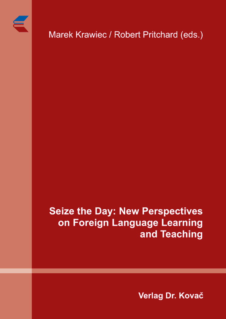 Cover: Seize the Day: New Perspectives on Foreign Language Learning and Teaching