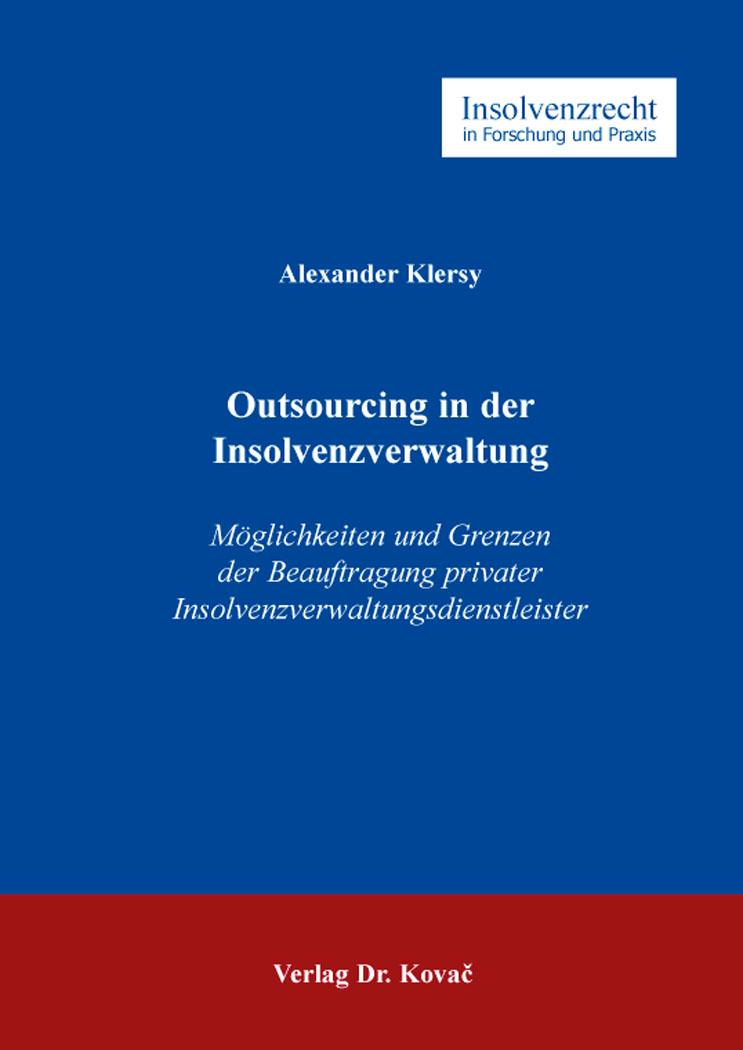Cover: Outsourcing in der Insolvenzverwaltung