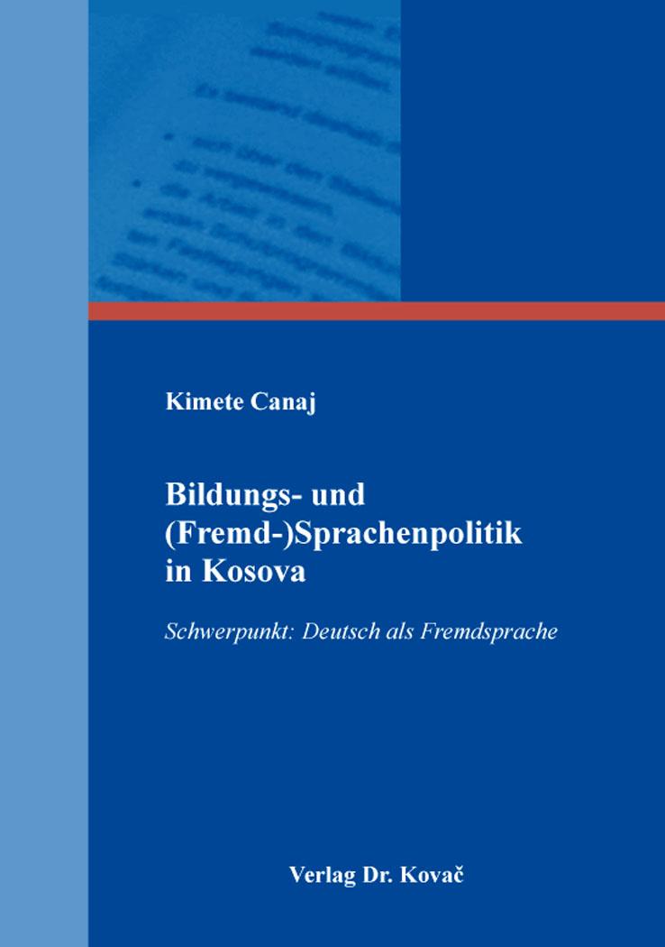 Cover: Bildungs- und (Fremd-)Sprachenpolitik in Kosova