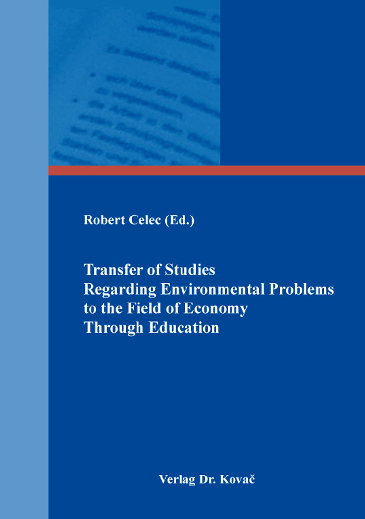 Cover: Transfer of Studies Regarding Environmental Problems to the Field of Economy Through Education