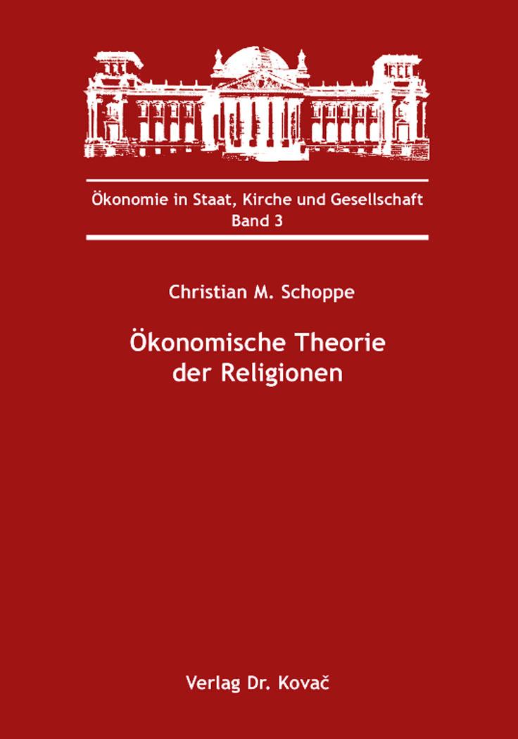 Cover: Ökonomische Theorie der Religionen