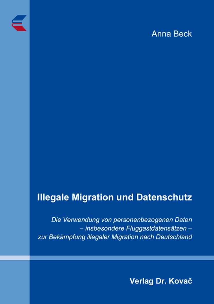 Cover: Illegale Migration und Datenschutz