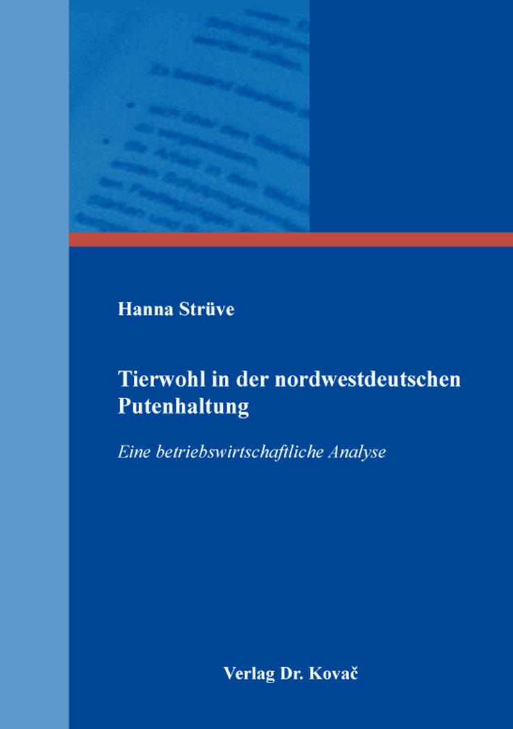 Cover: Tierwohl in der nordwestdeutschen Putenhaltung