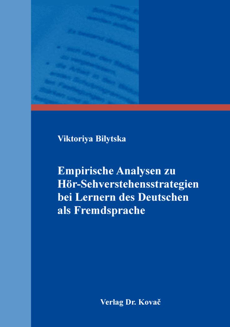 Cover: Empirische Analysen zu Hör-Sehverstehensstrategien bei Lernern des Deutschen als Fremdsprache