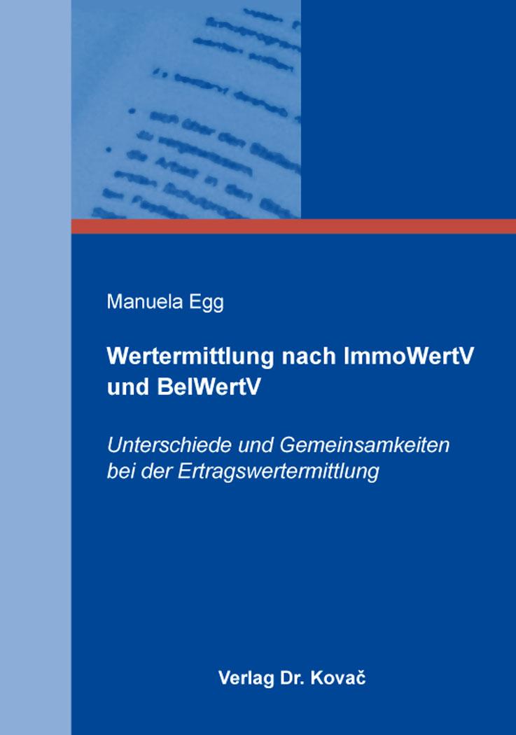 Cover: Wertermittlung nach ImmoWertV und BelWertV
