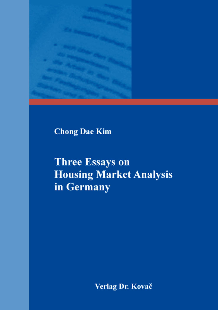 Cover: Three Essays on Housing Market Analysis in Germany