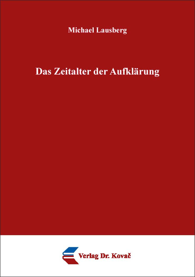 Cover: Das Zeitalter der Aufklärung