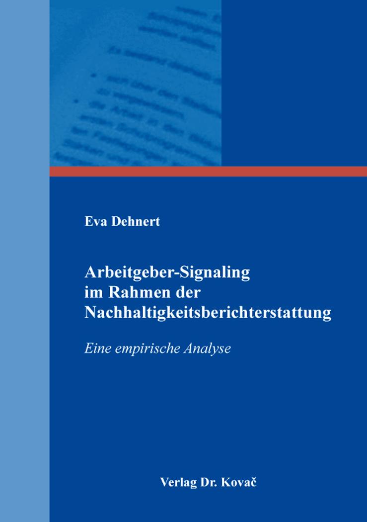 Cover: Arbeitgeber-Signaling im Rahmen der Nachhaltigkeitsberichterstattung