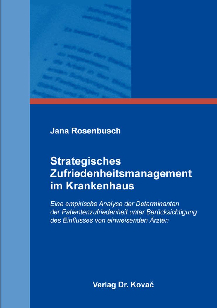 Cover: Strategisches Zufriedenheitsmanagement im Krankenhaus