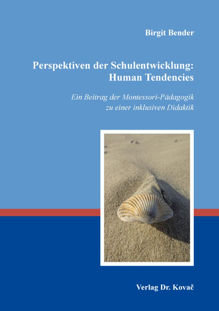 Cover: Perspektiven der Schulentwicklung: Human Tendencies