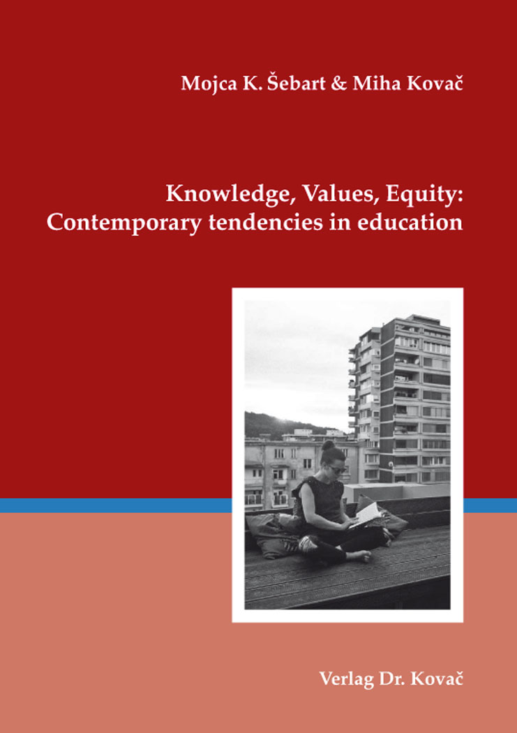 Cover: Knowledge, values, equity: Contemporary tendencies in education