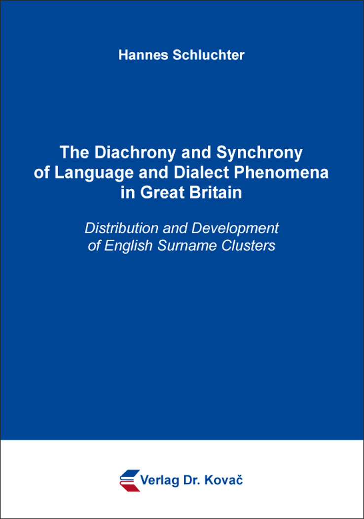 Cover: The Diachrony and Synchrony of Language and Dialect Phenomena in Great Britain