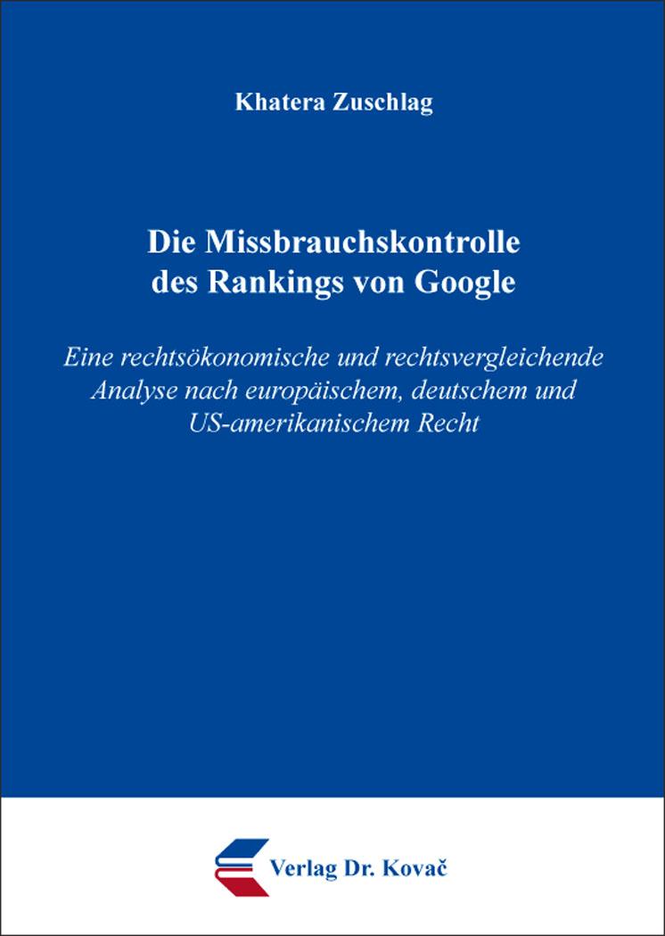 Cover: Die Missbrauchskontrolle des Rankings von Google