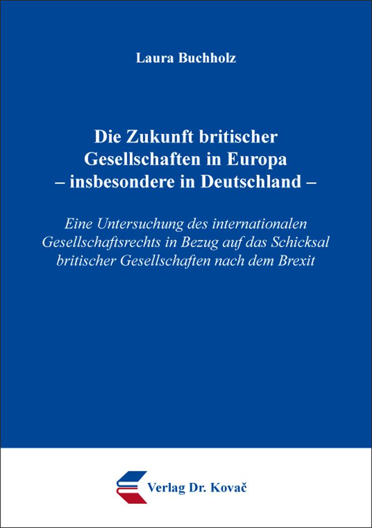 Cover: Die Zukunft britischer Gesellschaften in Europa –insbesondere in Deutschland–