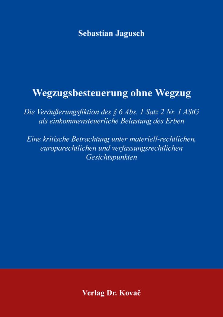 Cover: Wegzugsbesteuerung ohne Wegzug