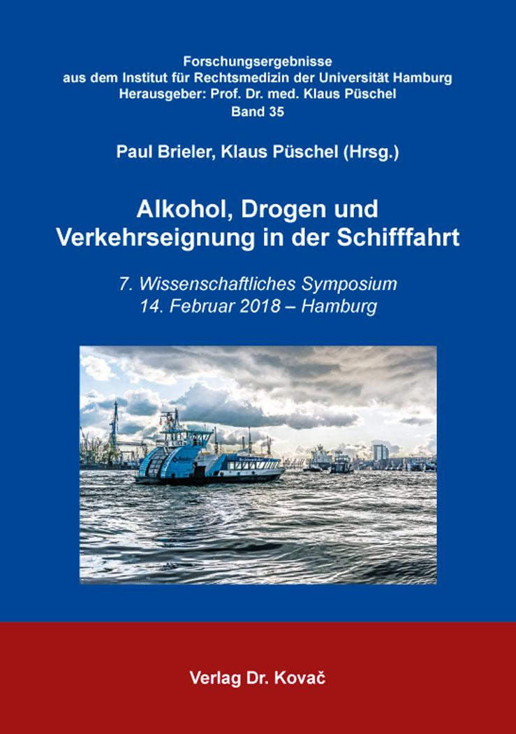 Cover: Alkohol, Drogen und Verkehrseignung in der Schifffahrt