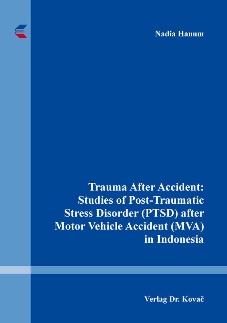 Cover: Trauma After Accident: Studies of Post-Traumatic Stress Disorder (PTSD) after Motor Vehicle Accident (MVA) in Indonesia