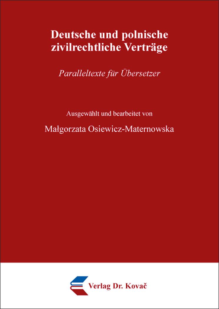 Cover: Deutsche und polnische zivilrechtliche Verträge
