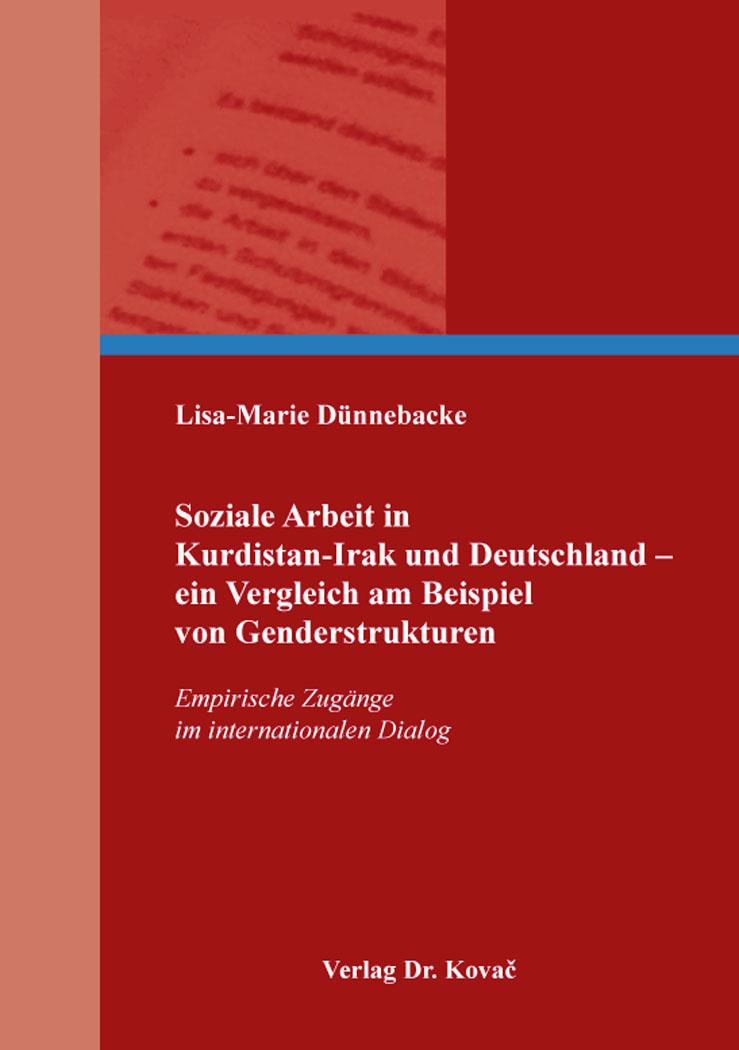 Cover: Soziale Arbeit in Kurdistan-Irak und Deutschland – ein Vergleich am Beispiel von Genderstrukturen
