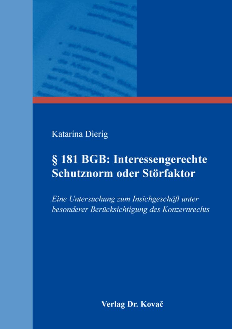 Cover: § 181 BGB: Interessengerechte Schutznorm oder Störfaktor