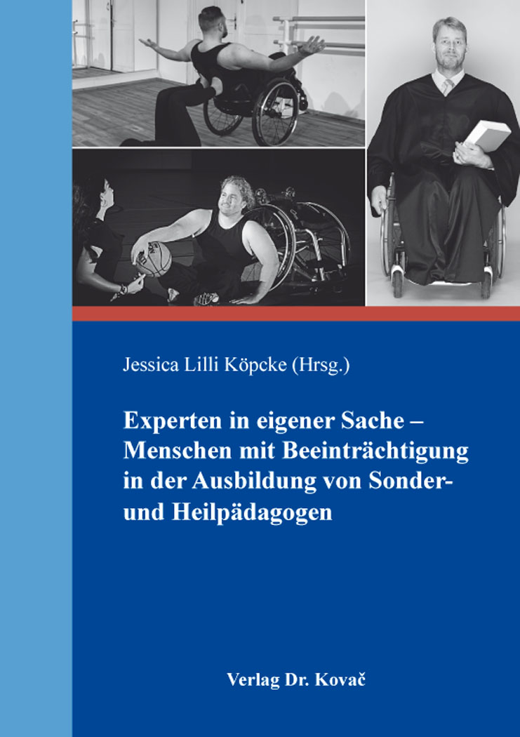 Cover: Experten in eigener Sache – Menschen mit Beeinträchtigung in der Ausbildung von Sonder- und Heilpädagogen