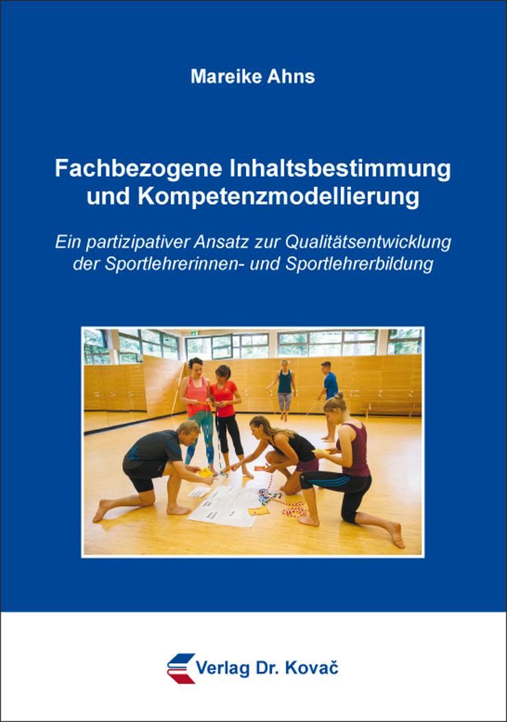 Cover: Fachbezogene Inhaltsbestimmung und Kompetenzmodellierung