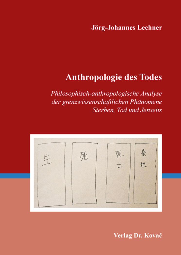 Cover: Anthropologie des Todes