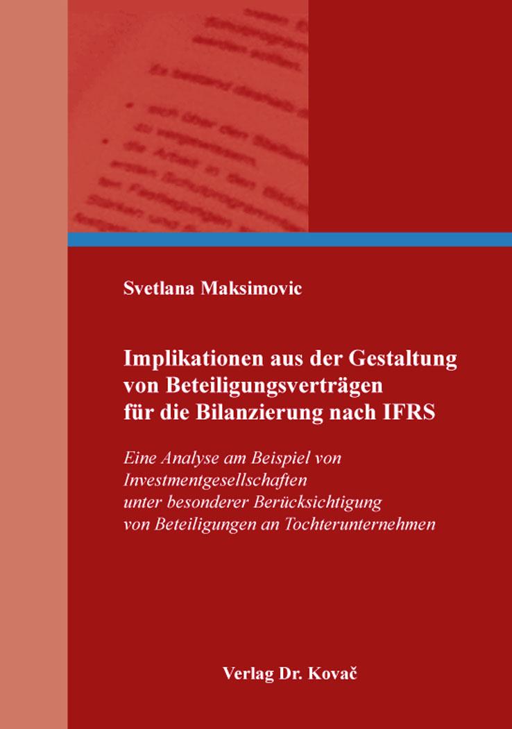 Cover: Implikationen aus der Gestaltung von Beteiligungsverträgen für die Bilanzierung nach IFRS