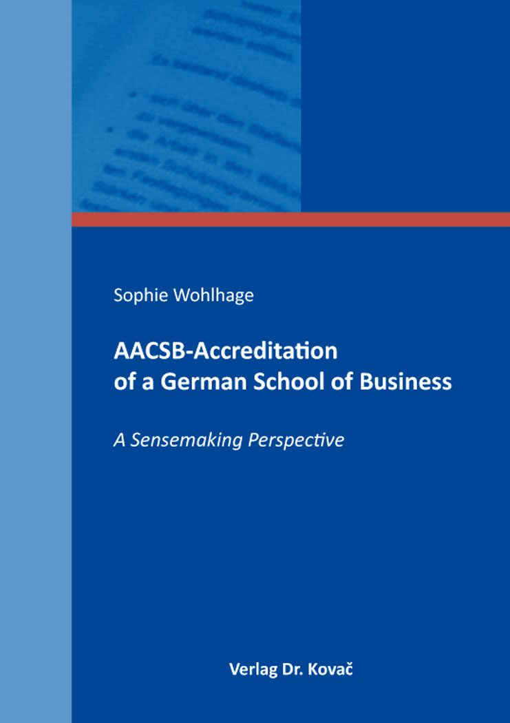 Cover: AACSB-Accreditation of a German School of Business
