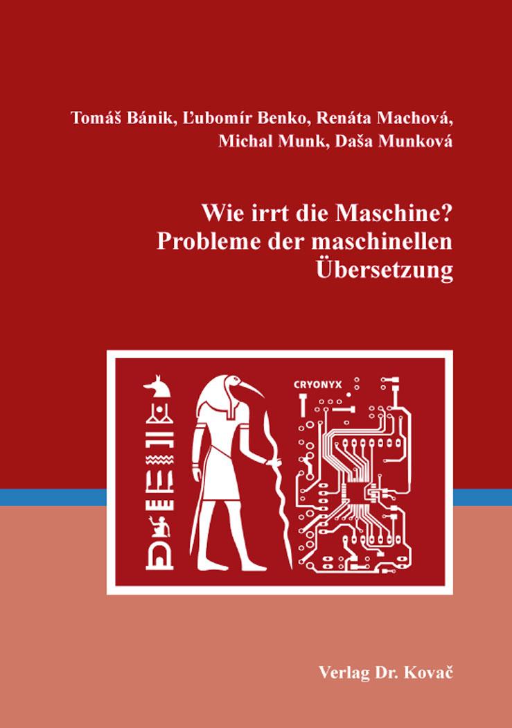 Cover: Wie irrt die Maschine? Probleme der maschinellen Übersetzung