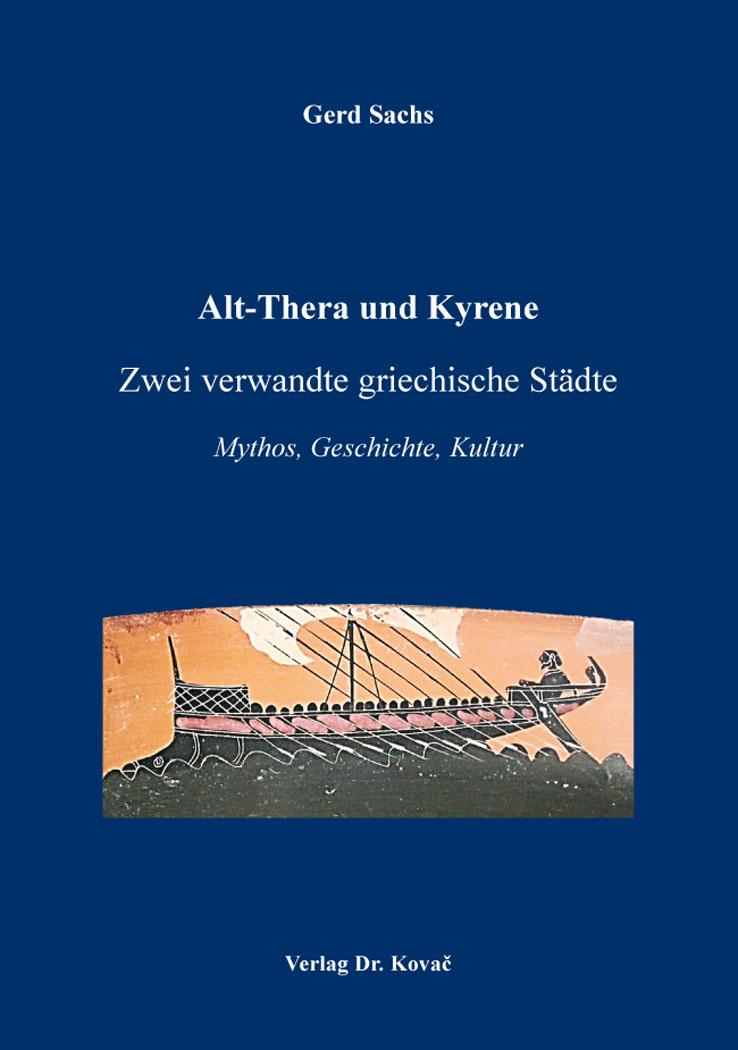 Cover: Alt-Thera und Kyrene – Zwei verwandte griechische Städte