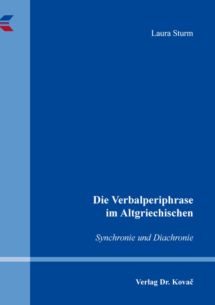 Cover: Die Verbalperiphrase im Altgriechischen