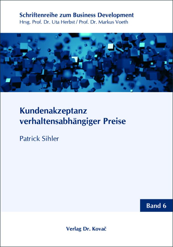 Cover: Kundenakzeptanz verhaltensabhängiger Preise