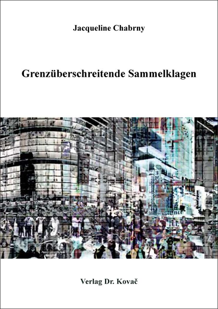 Cover: Grenzüberschreitende Sammelklagen